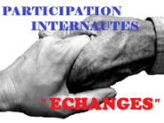 PARTICIPATION INTERNAUTES & ECHANGES
